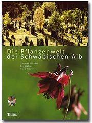Buchcover 'Die Pflanzenwelt der Schwäbischen Alb'