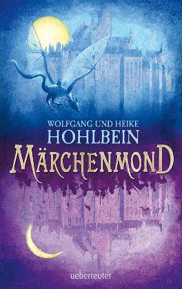 Buchcover: Märchenmond von Wolfgang und Heike Hohlbein