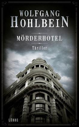 Mörderhotel: Wolfgang Hohlbein