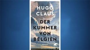 HUGO CLAUS: Der Kummer von Belgien