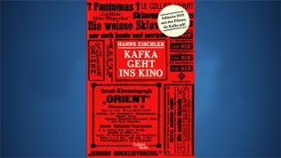 HANNS ZISCHLER: Kafka geht ins Kino