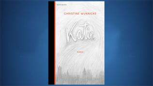 CHRISTINE WUNNICKE: Katie
