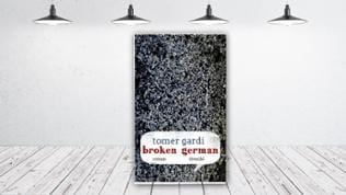 Tomer Gardi: Broken German