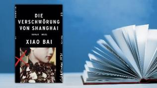 Buchcover Die Verschwörung von Shanghai von Xiao Bai