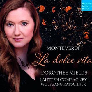 CD-Cover: Claudio Monteverdi: La Dolce Vita - Arien, Madrigale, Concerti