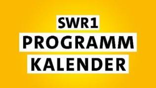 SWR1 Programmkalender