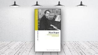 Buch-Cover: Michael Schwalb: Max Reger - Der konservative Modernist