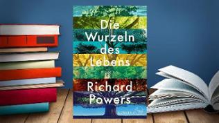 Buchcover:  Richard Powers: Die Wurzeln des Lebens