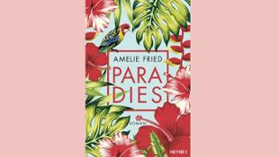 "Amelie Fried - ""Paradies"""