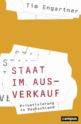 Buchcover: Engartner_Staat im Ausverkauf - Privatisierung in Deutschland