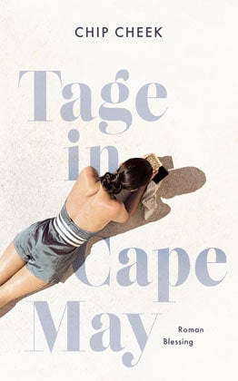 Buchcover: Chip Cheek - Tage in Cape May
