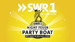 SWR1 Night Fever Party Boat