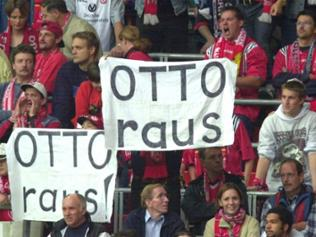 "Fans fordern ""Otto raus""."