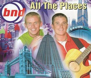 Cover: All the places, BND