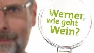 Werner, wie geht Wein
