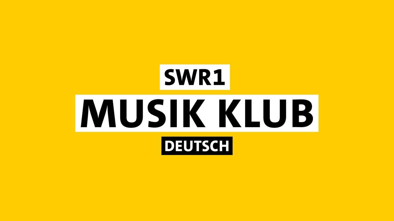 Sendungsmarke ' SWR1 Musik Klub Deutschland' (Foto: SWR)