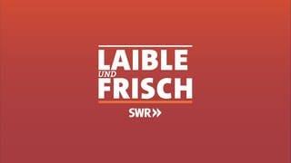 Laible und Frisch (Foto: SWR)