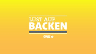 Logo Lust auf Backen (Foto: SWR, SWR)