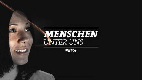 Logo Menschen unter uns (Foto: Getty Images, SWR, www.gettyimages.de)