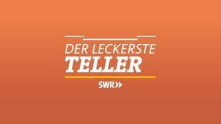 Logo Der Leckerste Teller (Foto: SWR)