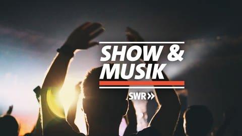 Logo Show & Musik (Foto: SWR)