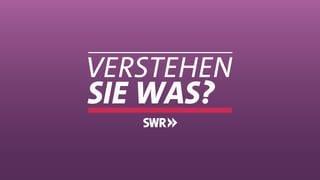 Logo Verstehen Sie was? (Foto: SWR, SWR)