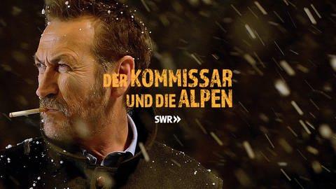 Der Kommissar und die Alpen (Foto: SWR)