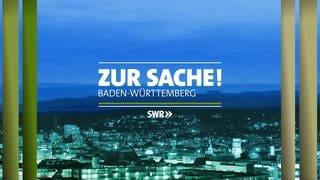 Zur Sache! Baden-Württemberg (Foto: SWR, SWR)