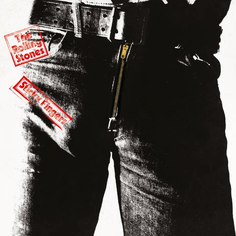 "The Rolling Stones - ""Sticky Fingers"" (Foto: SWR)"