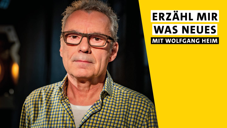 -Erz-hl-mir-was-Neues-mit-Wolfgang-Heim
