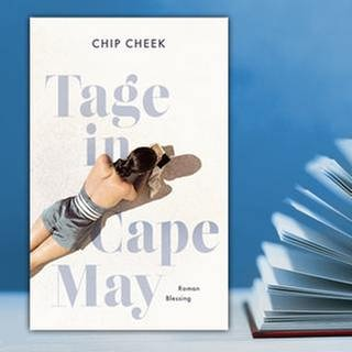 Buchcover: Chip Cheek - Tage in Cape May (Foto: Blessing Verlag -)