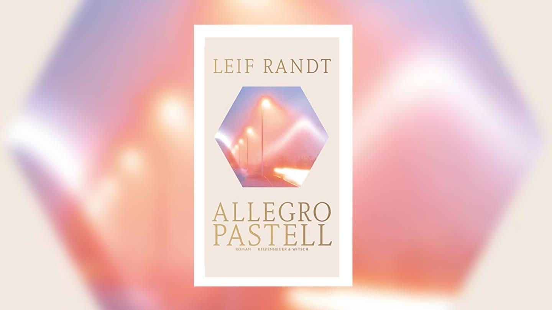 Leif Randt - Allegro Pastell (Foto: Verlag Kiepenheuer&Witsch)
