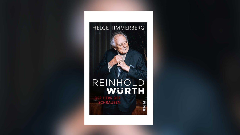 Helge Timmerberg: Reinhold Würth. Der Herr der Schrauben (Foto: Piper Verlag)