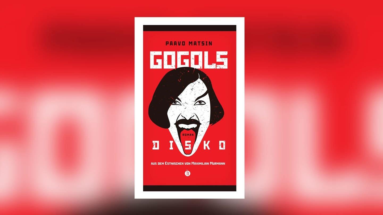 Paavo Matsin: Gogols Disko (Foto: Pressestelle, Homunculus Verlag)
