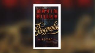 """Cover des Buches """"Biografie"""" von Maxim Biller (Foto: Pressestelle, Kiepenheuer&Witsch)"""