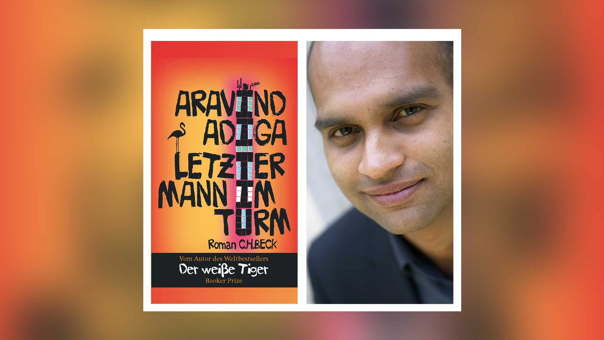 Adiga Aravind - Letzter Mann im Turm (4/21)