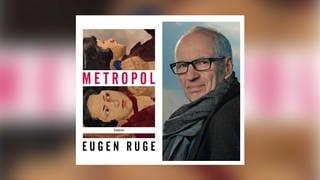 Eugen Ruge: Metropol (Foto: Rowohlt Verlag)