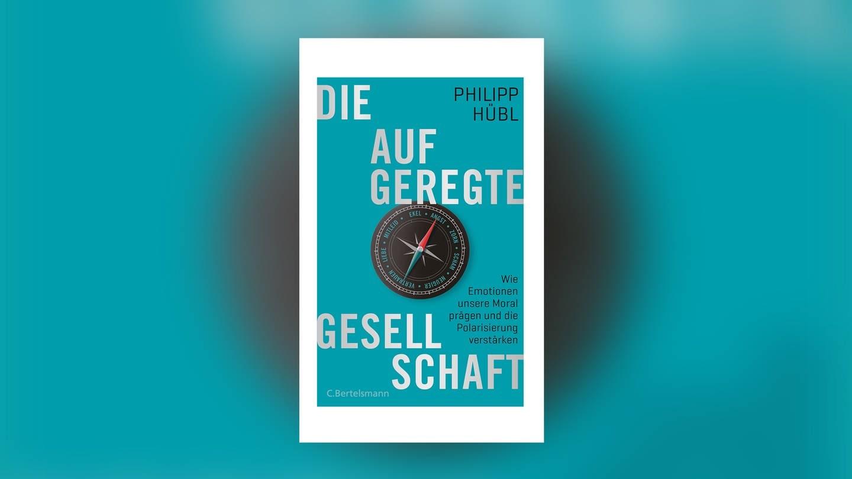 Philipp Hübl: Die aufgeregte Gesellschaft (Foto: SWR)