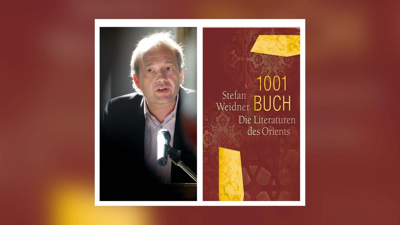 Stefan Weidner - 1001 Buch. Die Literaturen des Orients (Foto: Edition Converso)