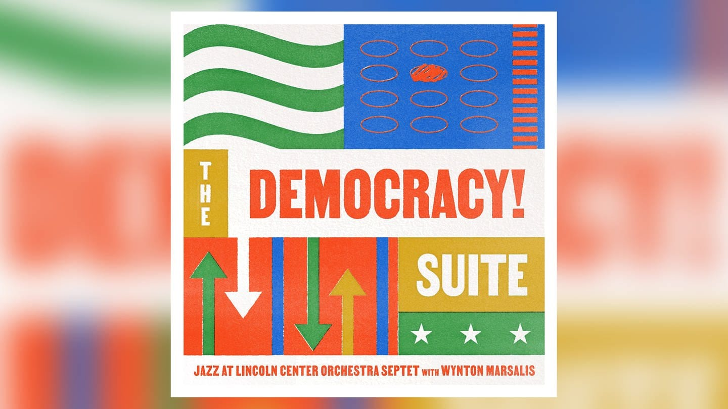 "CD-Tipp, Jazz at Lincoln Center Orchestra Septet with Wynton Marsalis, ""The Democracy! Suite"