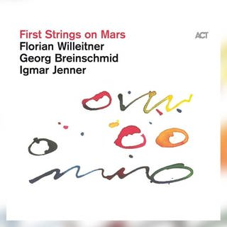 Florian Willeitner-Trio: First Strings on Mars, ACT 2021 (Foto: Pressestelle, ACT)