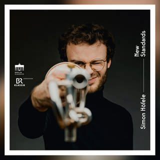 CD-Cover Simon Höfele: New Standards (Foto: Pressestelle, © Berlin Classics/Edel Germany GmbH)