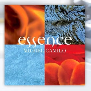 """essence"" von Michel Camilo (Foto: Pressestelle, Label: Resilience Music Alliance)"