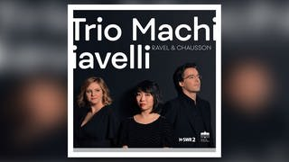 CD-Cover Trio Machiavelli  (Foto: Pressestelle, Berlin Classics)
