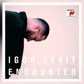 CD-Cover: Igor Levit Encounter (Foto: Pressestelle, Sony Classical)