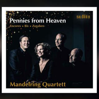 Mandelring Quartett: Pennies from Heaven (Foto: Pressestelle, audite)
