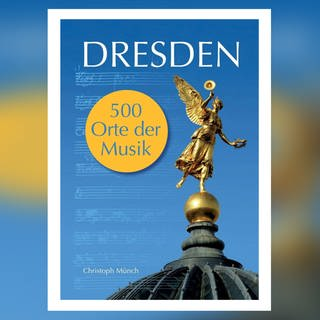 Dresden: 500 Orte der Musik (Foto: Pressestelle, Books on Demand)