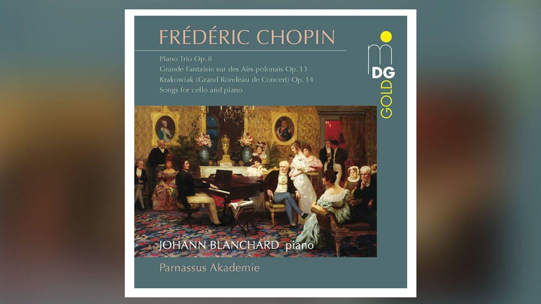 CD-Cover: Johann Blanchard - Parnassus Akademie - Frédéric Chopin (Foto: Pressestelle, Dabringhaus & Grimm machen)