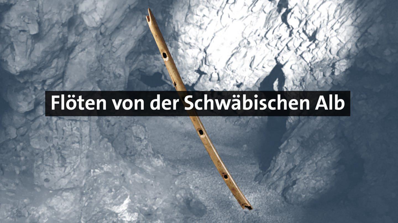 Flöte von der Schwäbischen Alb