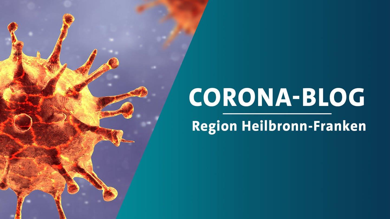 Corona-Blog - Updates für Heilbronn-Franken